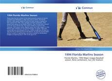 Bookcover of 1994 Florida Marlins Season