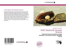 Bookcover of 1982 Nashville Sounds Season