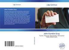 Bookcover of John Franklin Gray