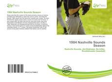 Bookcover of 1984 Nashville Sounds Season