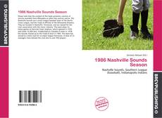 Bookcover of 1986 Nashville Sounds Season