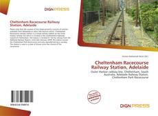 Обложка Cheltenham Racecourse Railway Station, Adelaide