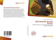 Bookcover of 1987 Nashville Sounds Season