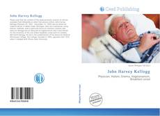 Bookcover of John Harvey Kellogg