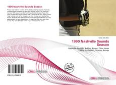 Bookcover of 1990 Nashville Sounds Season