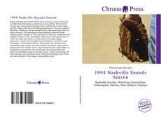 Bookcover of 1994 Nashville Sounds Season
