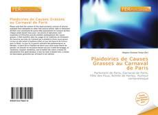 Bookcover of Plaidoiries de Causes Grasses au Carnaval de Paris