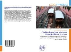 Bookcover of Cheltenham Spa Malvern Road Railway Station