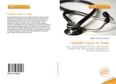 Bookcover of Health Care in Iran
