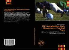 Bookcover of 2005 Appalachian State Mountaineers Football Team