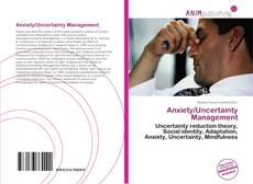 Bookcover of Anxiety/Uncertainty Management