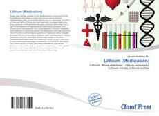 Bookcover of Lithium (Medication)