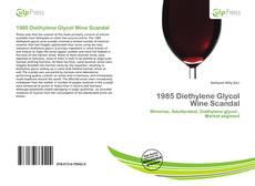 Portada del libro de 1985 Diethylene Glycol Wine Scandal