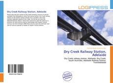 Обложка Dry Creek Railway Station, Adelaide
