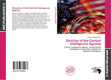 Bookcover of Director of the Central Intelligence Agency