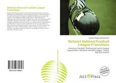 Borítókép a  Defunct National Football League Franchises - hoz