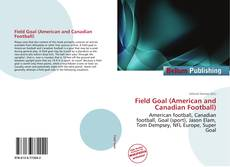 Bookcover of Field Goal (American and Canadian Football)