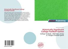 Buchcover von Historically Significant College Football Games