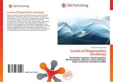 Portada del libro de Levels of Organization (anatomy)