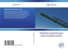 Bookcover of Cherkashin submachine gun