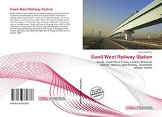 Bookcover of Ewell West Railway Station