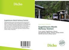 Bookcover of Eygelshoven Markt Railway Station
