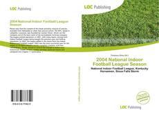 Copertina di 2004 National Indoor Football League Season