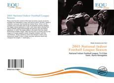 Copertina di 2005 National Indoor Football League Season
