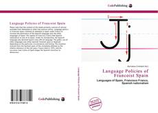 Couverture de Language Policies of Francoist Spain
