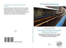 Bookcover of Finchley Road & Frognal Railway Station