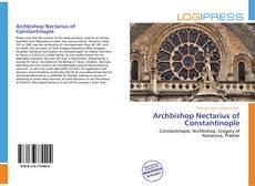 Bookcover of Archbishop Nectarius of Constantinople