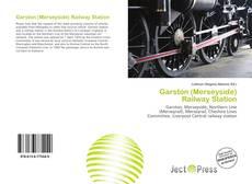Bookcover of Garston (Merseyside) Railway Station