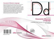 Bookcover of Caucasian Albanian Language