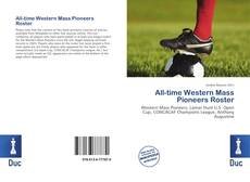 Bookcover of All-time Western Mass Pioneers Roster