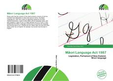 Bookcover of Māori Language Act 1987