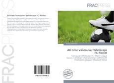 Borítókép a  All-time Vancouver Whitecaps FC Roster - hoz