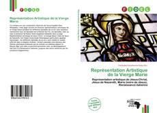 Bookcover of Représentation Artistique de la Vierge Marie