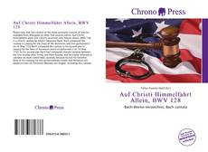 Buchcover von Auf Christi Himmelfahrt Allein, BWV 128