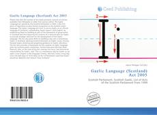 Bookcover of Gaelic Language (Scotland) Act 2005