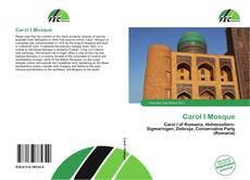 Bookcover of Carol I Mosque