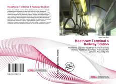 Portada del libro de Heathrow Terminal 4 Railway Station