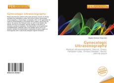 Bookcover of Gynecologic Ultrasonography