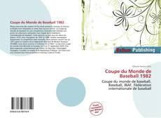 Bookcover of Coupe du Monde de Baseball 1982