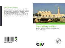 Bookcover of Agha Bozorg Mosque