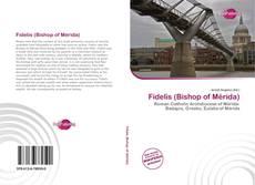 Portada del libro de Fidelis (Bishop of Mérida)