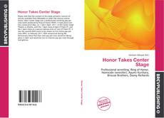 Honor Takes Center Stage的封面