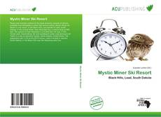 Capa do livro de Mystic Miner Ski Resort
