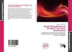 Hustle King Memorial Six Man Tag Team Tournament的封面