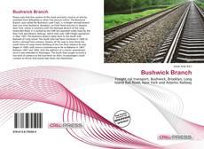 Borítókép a  Bushwick Branch - hoz