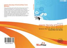 Bookcover of Islamic Society of Central New York Mosque